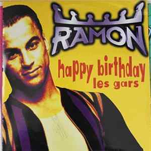 Ramon - Happy Birthday Les Gars