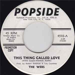The Webs - This Thing Called Love