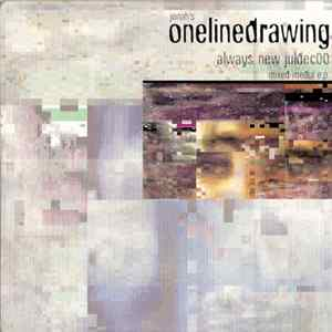 Jonah's Onelinedrawing - Always New Juldec00 Mixed Media E.P.