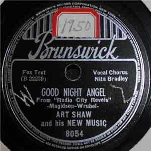 Art Shaw And His New Music - Good Night Angel / There's A New Moon Over The Old Mill