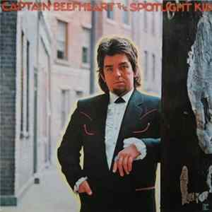 Captain Beefheart - The Spotlight Kid MP3