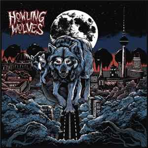 Howling Wolves - Howling Wolves