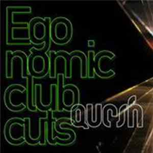 Quesh - Egonomic (Club Cuts)