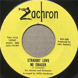 Syl Johnson - Straight Love No Chaser / Surrounded