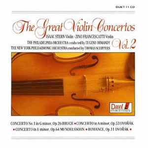 Isaac Stern, Zino Francescatti, The Philadelphia Orchestra Conducted By Eugene Ormandy, The New York Philharmonic Orchestra Conducted By Thomas Schippers - The Great Violin Concertos, Vol. 2