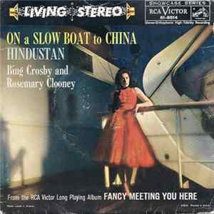 Bing Crosby - Rosemary Clooney - On A Slow Boat To China