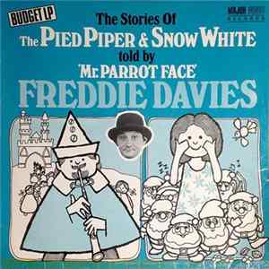 Freddie Davies - The Stories Of The Pied Piper & Snow White