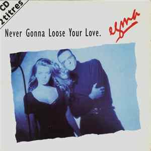 Egma - Never Gonna Loose Your Love