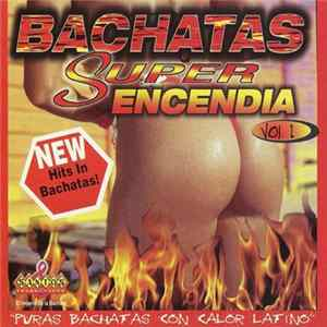 Various - Bachatas Super Encendia Vol. 1