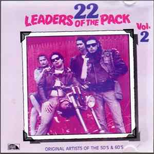Various - 22 Leaders Of The Pack, Volume 2 - Original Artists Of The 50's And 60's
