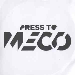 Press To Meco - Autopsy