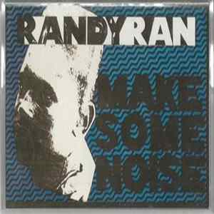 Randy Ran - Make Some Noise