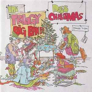 The Trilogy Big Band - Does Christmas
