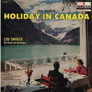 Lou Snider - (Your Musical) Holiday In Canada