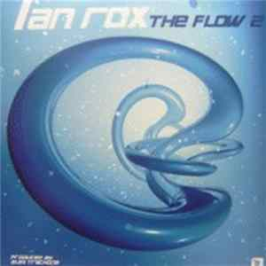 Ian Rox - The Flow 2 MP3