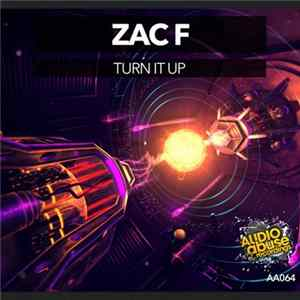 Zac F - Turn It Up