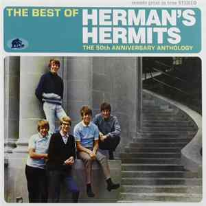 Herman's Hermits - The Best Of Herman's Hermits: The 50th Anniversary Anthology