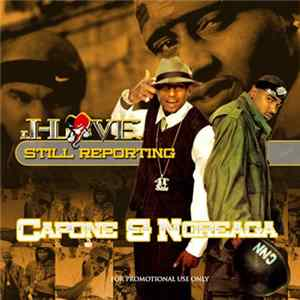 J-Love Presents Capone & Noreaga - Still Reporting