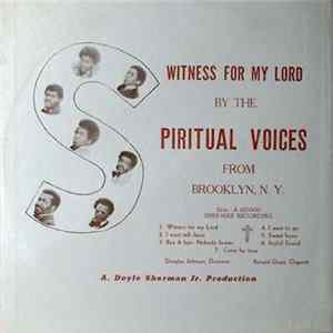 The Spiritual Voices From Brooklyn, N.Y., Rev. Doyle Lee Sherman, Jr. - Witness For My Lord / Live Sermon 'God Is'