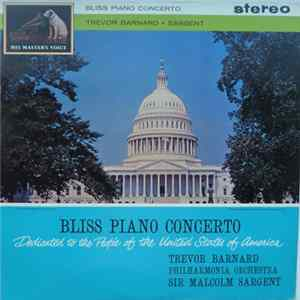 Bliss / Trevor Barnard / Philharmonia Orchestra / Sir Malcolm Sargent - Piano Concerto