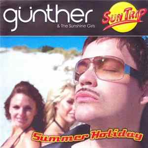 Günther & The Sunshine Girls - Sun Trip (Summer Holiday)