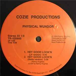 Physical Wundor - Hey Good Look'n