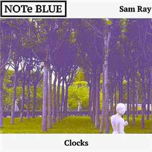 Sam Ray - Clocks MP3