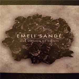Emeli Sandé - Our Version Of Events