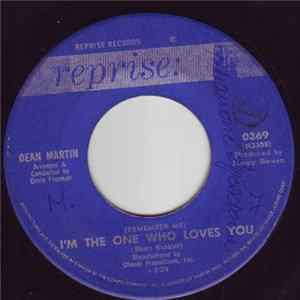 Dean Martin - (Remember Me) I'm The One Who Loves You / Born To Lose