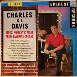 Charles K.L. Davis With The Stadium Symphony Orchestra, New York Conducted By Wilfred Pelletier - Charles K.L. Davis Sings Romantic Arias From Famous Operas