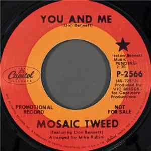 Mosaic Tweed - You And Me / Comin' Home