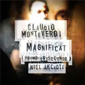 Claudio Monteverdi , Noël Akchoté - Magnificat (Primo & Secondo, Selva Morale E Spirituale, Arranged For Guitar)