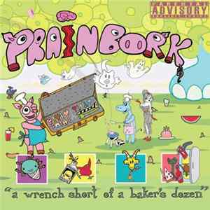 Prainbork - A Wrench Short Of A Baker's Dozen