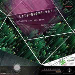 Tape002 - Late Night Dub (Single + Remixes)