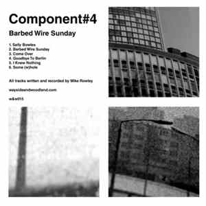 Component#4 - Barbed Wire Sunday